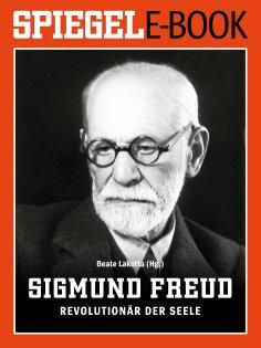 eBook: Sigmund Freud - Revolutionär der Seele