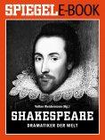 eBook: William Shakespeare - Dramatiker der Welt