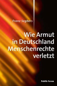 ebook: Wie Armut in Deutschland Menschenrechte verletzt