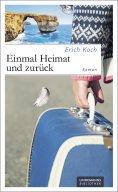 eBook: Einmal Heimat und zurück