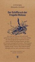 ebook: Der Schiffbruch der Fregatte Medusa