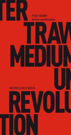 ebook: Medium und Revolution