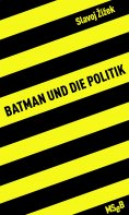 ebook: Batman und die Politik