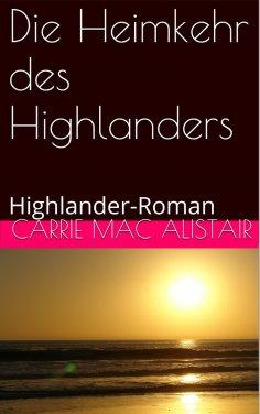 ebook: Die Heimkehr des Highlanders