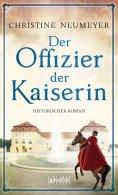 eBook: Der Offizier der Kaiserin