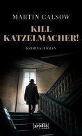 eBook: Kill Katzelmacher!