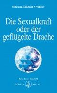 eBook: Die Sexualkraft oder der geflügelte Drache