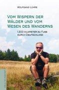 eBook: Vom Wispern der Wälder und vom Wesen des Wanderns