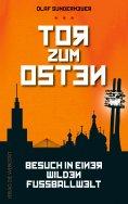 eBook: Tor zum Osten