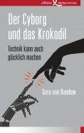 ebook: Der Cyborg und das Krokodil