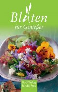 ebook: Blüten für Genießer