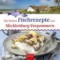 eBook: Die besten Fischrezepte aus Mecklenburg-Vorpommern