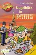 eBook: Kommissar Kugelblitz - Kugelblitz in Paris