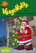 eBook: Kugelblitz als Weihnachtsmann