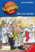 eBook: Kommissar Kugelblitz 01. Die rote Socke