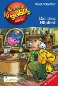 eBook: Kommissar Kugelblitz 08. Das rosa Nilpferd