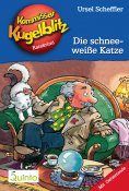 eBook: Kommissar Kugelblitz 09. Die schneeweiße Katze