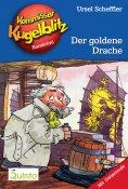 eBook: Kommissar Kugelblitz 10. Der goldene Drache