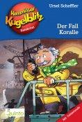 eBook: Kommissar Kugelblitz 12. Der Fall Koralle