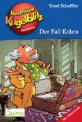 eBook: Kommissar Kugelblitz 14. Der Fall Kobra