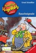 eBook: Kommissar Kugelblitz 15. Rauchsignale