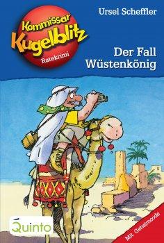 ebook: Kommissar Kugelblitz 24. Der Fall Wüstenkönig