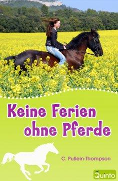 eBook: Keine Ferien ohne Pferde