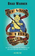 ebook: Zen Wrapped in Karma Dipped in Chocolate