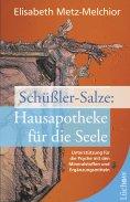ebook: Schüßler-Salze - Hausapotheke für die Seele