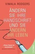 eBook: Ändern Sie Ihre Handschrift und Sie ändern Ihr Leben