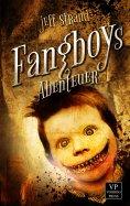 eBook: Fangboys Abenteuer