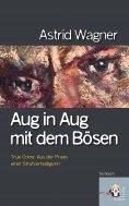 eBook: Aug in Aug mit dem Bösen
