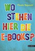 ebook: Wo stehen hier die E-Books?