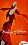 eBook: Balkanglühen