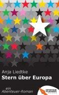 eBook: Stern über Europa