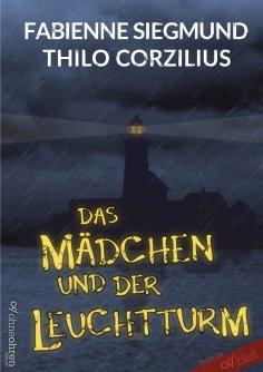 eBook: Das Mädchen und der Leuchtturm