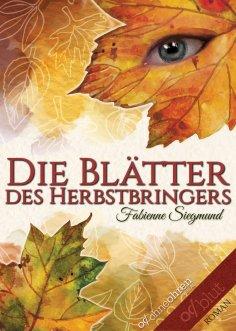eBook: Die Blätter des Herbstbringers