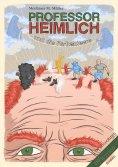ebook: Professor Heimlich und die Farbenleere