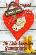 eBook: Die Liebe kommt in Gummistiefeln