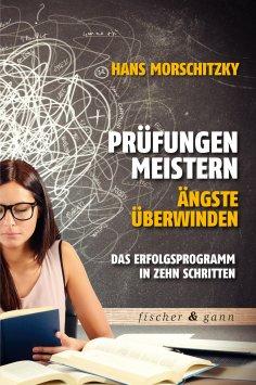 eBook: Prüfungen meistern - Ängste überwinden