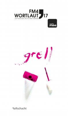 eBook: FM4 Wortlaut 17. GRELL