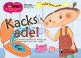 ebook: Kacks ade! Das Bilder-Erzählbuch für Kinder, die keine volle Hose mehr wollen