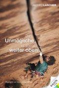 eBook: Das Unmögliche ist etwas weiter oben