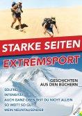 eBook: Starke Seiten - Extremsport