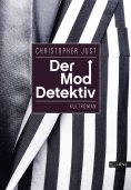 ebook: Der Moddetektiv