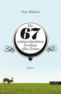 eBook: Die 67 enttäuschendsten Sexfilme aller Zeiten