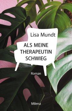 eBook: Als meine Therapeutin schwieg