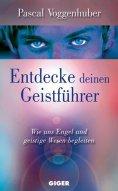 eBook: Entdecke deinen Geistführer