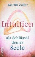 eBook: Intuition als Schlüssel deiner Seele