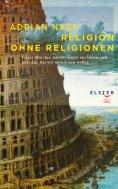 ebook: Religion ohne Religionen